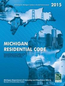 2015 Michigan Residential Code Book